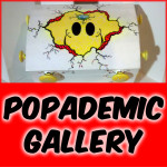 POPADEMIC GALLERY